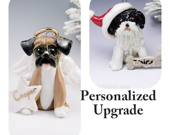 Made to Order PERSONALIZED UPGRADE to an Ornament or Figurine Order
