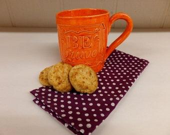 Be Brave Orange Coffee Mug,  Hand Built Ceramic Pottery