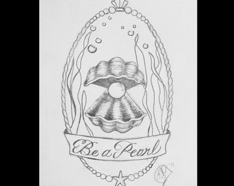 Be A Pearl Graphite Drawing