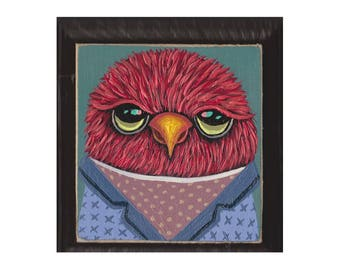Original Painting- Red Tweety #29 - bird with clothes - SPECIAL 3 for 88 (read description for details) artist Marisa Ray