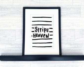 Art Print | Hand-Lettered Quote | A6 | Stripe Heaven