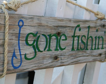 "Reclaimed wood handpainted sign- ""Gone Fishin"""