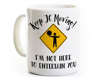 Funny Coffee Mug Gift for School Crossing Guard - Keep It Moving! - Ceramic Mug Customized Personalized