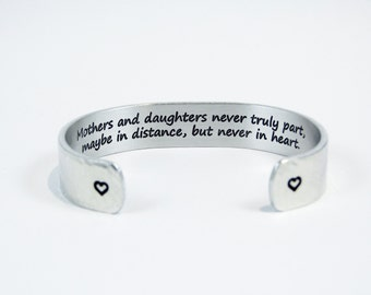 "Mother Daughter Gift ""Mothers and daughters never truly part, maybe in distance, but never in heart."" 1/2"" hidden message cuff"