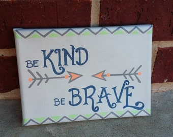 Be Kind Be Brave Painting
