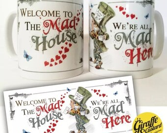 Alice in Wonderland mug Decorative Gift - Mad Hatter Tea Party prop Welcome to the Mad House