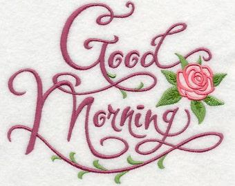 Good Morning Embroidered Flour Sack Hand/Dish Towel