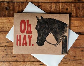 Oh Hay Letterpress Card