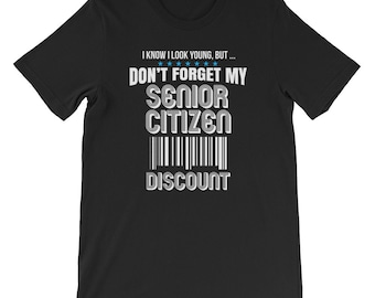 Senior citizen, gift for senior, senior citizen shirt, senior citizens, funny senior citizen, senior citizen gifts, senior citizen humor