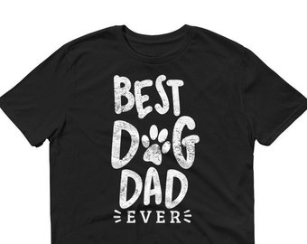 Best Dog Dad Ever-Sleeve T-Shirt