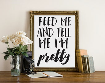 "Tell Me I'm Pretty Print, wall art quote, Trendy Print, poster quote, quote print, quote art, Wall Art, Typography, Quote, ""Print"""