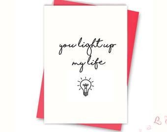 You light up my life - cute alternative Valentines Card