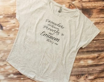 Somewhere between Proverbs 31 and Eminem there's me shirt - Mom Shirt - Ladies Shirt