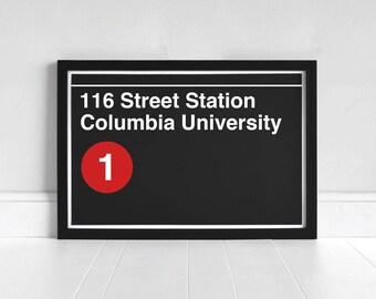 116 Street Station Columbia University - New York Subway Sign - Art Print