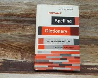 Instant Spelling Dictionary, 1985, vintage book, mid century