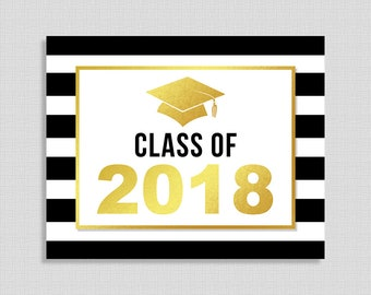 Class of 2018 Graduation Party Sign, Black & White Striped Graduation Party Sign, 8x10 and 16x20 inch, INSTANT PRINTABLE