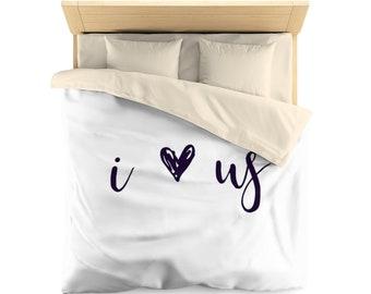 I love us, Duvet Cover, wedding gift, gift for boyfriend, couples gift, gift for girlfriend