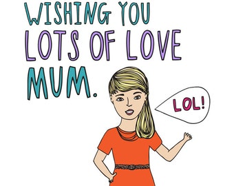 Mothers Day Card - Wishing You Lots Of Love Mum GIRL VERSION