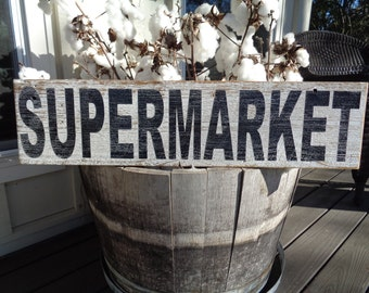 Supermarket Sign, 30x7.25, farmhouse signss, Rustic Custom Sign, Fixer Upper Sign