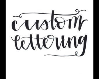 Custom Hand Lettering Print