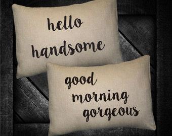 "Good Morning Gorgeous 12""x16"" Pillow Set"