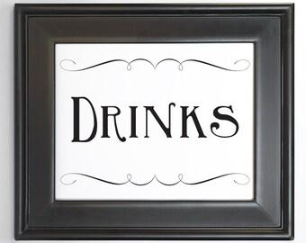 Drinks Sign Printable DIY Digital File PDF Wedding Reception Sign 4x6 5x7 and 8x10 Fancy Scroll Party Decor