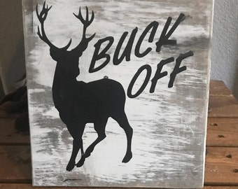 Buck Off sign