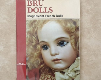 Bru Dolls Hardcover Book by Lydia and Joachim Richter 1986