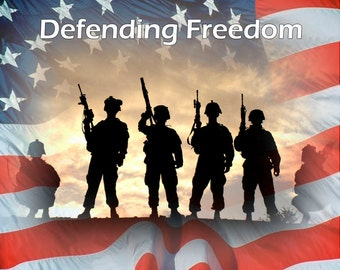 Defending Freedom, Soldiers in Silhouette, American Flag