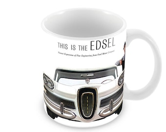 1958 Ford Edsel Advert Ceramic Coffee Mug    Free Personalisation