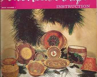 Vintage The Book Of PINE NEEDLE CRAFT - Instruction Book Number 1 - by Veronica T. Walsh - c. 1970