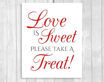 SALE Love is Sweet Take A Treat 5x7, 8x10 Printable Wedding or Bridal Shower Candy Buffet Sign - Black and White and Red - Instant Download