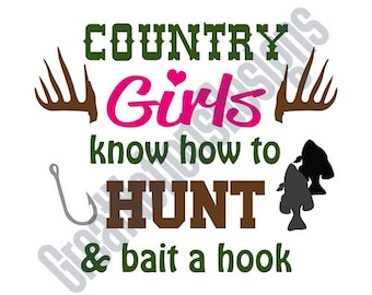 Country Girls Hunt -SVG -HTV -Vinyl Cutting Graphic Art