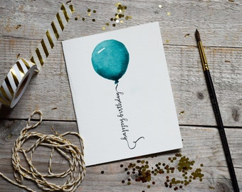 Watercolor Happy Birthday Card, Balloon Card, Card for Birthday, Handmade Happy Birthday Card, Greeting Card, Teal