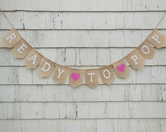 Ready To Pop Baby Shower, Baby Shower Banner, Ready to Pop Banner, Popcorn Baby Shower, Popcorn Shower Decorations, Rustic Baby Shower