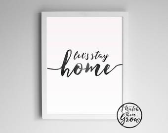 "Printable ""Let's Stay Home"" Wall Art, Black Watercolor Modern Art, Introvert Quote Art 8x10 & 11x14 Jpg Pdf Printable INSTANT DOWNLOAD"