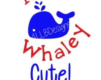 Nautical Baby SVG File Design- Whale SVG File- I'm Whaley Cute SVG File Design