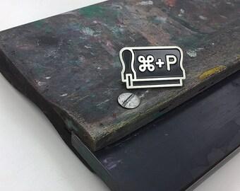 Cmd P - Print - Enamel Lapel Pin