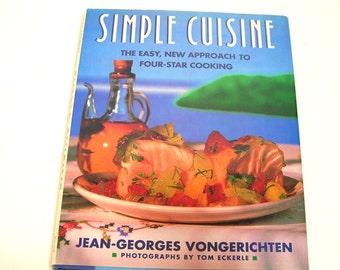 Simple Cuisine, Four-Star Cooking by Jean-Georges Vongerichten, Vintage Cookbook