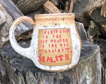 Lewis Carroll Mug, Imagination is the Only Weapon in the War Against Reality, Locust Leaves- Boho Style- Handmade Pottery by Daisy Friesen