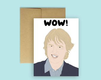 """Owen Wilson """"WOW"""" Card -- Cards for Any Occasion, Funny Card, Birthday Card, Celebrity Card, Wedding Crashers Card, Congrats Card"""