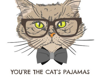 You're the Cat's Pajamas A5 Print or Friendship Card