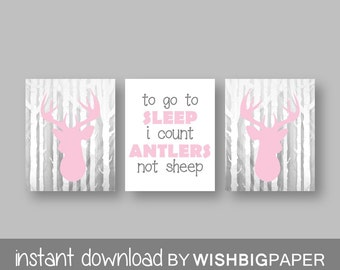 Woodland Deer Wall Art Print Set of Three. Instant Download - Baby Girl Nursery Art Print. To Go To Sleep I Count Antlers Not Sheep. Pretty