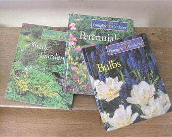 3 Vintage Gardening Books, The Time Life Complete Gardener, Perennials, Bulbs, and Shade Gardening, Colorful Hardbacks,