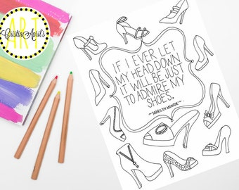 Printable Adult Coloring Book Page Shoes Quote By Marilyn Monroe Instant Download Hand