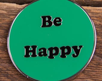 Be Happy Coin Green
