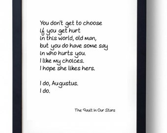 I Like My Choices. I Hope She Likes Hers. The Fault In Our Stars Quote Print