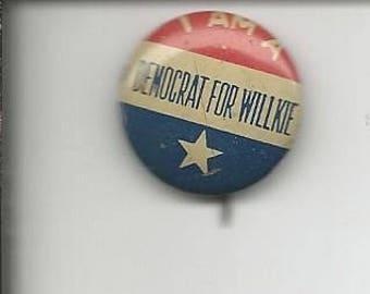 Vintage Political Pinback Button Pin Democrat for Willkie