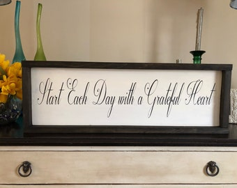 Start Each Day with a Grateful Heart wood sign/Farmhouse/Home Decor