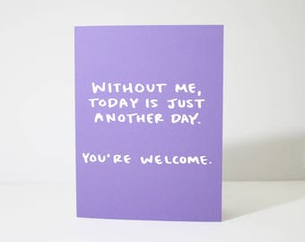 Funny Mothers Day Card / Mothers Day Greeting Card / Funny Card for Mom / Snarky Mothers Day Card / Mom Day / Real Foil Card